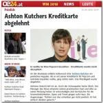 Peinlich - Ashton Kutchers Kreditkarte abgelehnt (Österreich,  18.6.2010)